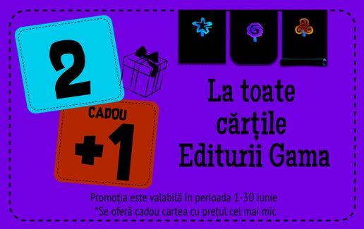 2+1 cadou la cartile pentru copii de la editura Gama