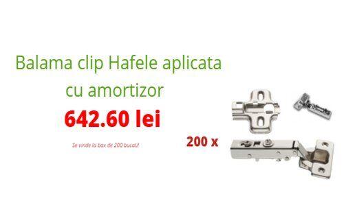 Balama clip Hafele aplicata cu amortizor