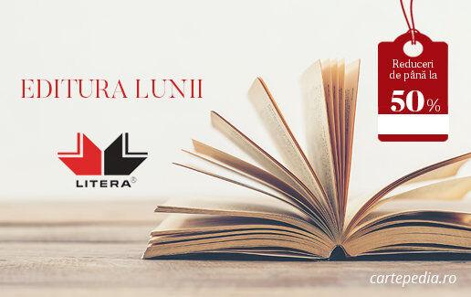 Editura lunii: Editura Litera