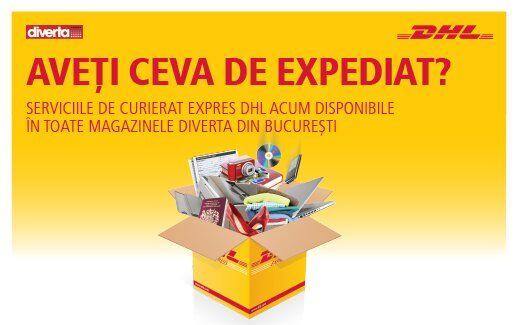 Expediaza cu DHL prin magazinele Diverta din Bucuresti
