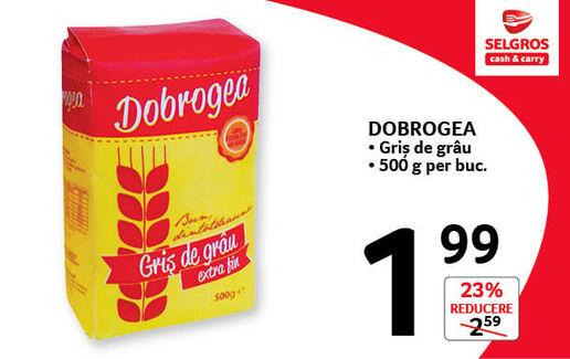 Griș de grâu Dobrogea la 1.99 lei