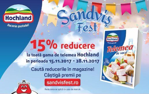 Hochland Sandvis Fest cu 15% reducere