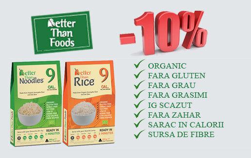 Nu rata Tăieţeii şi Orezul din Konjac Better that Foods acum cu 10% reducere!